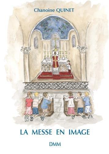La messe en images