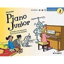 Piano Junior: A Creative and Interactive Piano Course for Children: Lesson Book 1