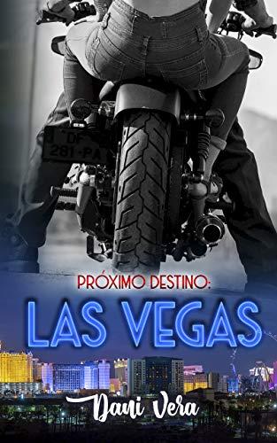 Próximo destino Las Vegas de Dani Vera