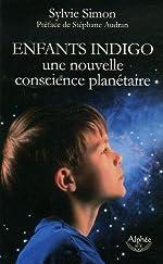 Enfants indigo, une nouvelle conscience planétaire de Sylvie Simon