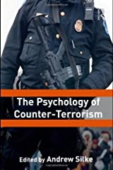 The Psychology of Counter-Terrorism (Political Violence) Paperback October 22, 2010 Paperback