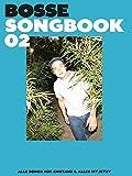 Bosse Songbook 02: Songbook Klavier/Gesang/Gitarre