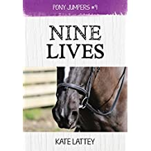 Nine Lives: (Pony Jumpers #9) (English Edition)