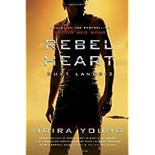 Rebel Heart: Dust Lands: 2