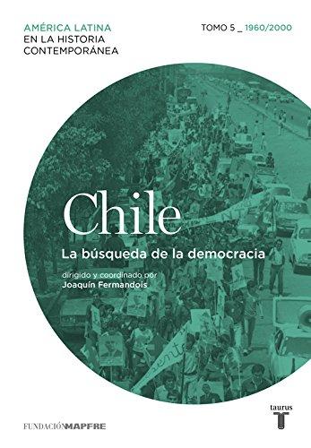 Chile 5. 1960/2010. La búsqueda de la democracia (Mapfre) por Varios autores