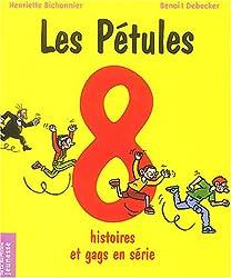 Les Pétules : 8 histoires et gags en série