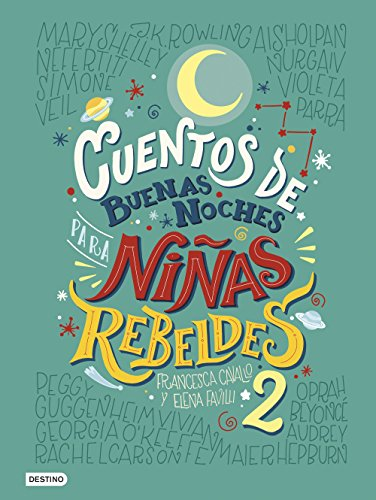 Cuentos de buenas noches para niñas rebeldes 2 (versión española) de [Favilli,