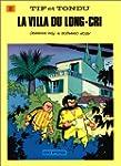 Tif et Tondu, tome 8 : La Villa du lo...