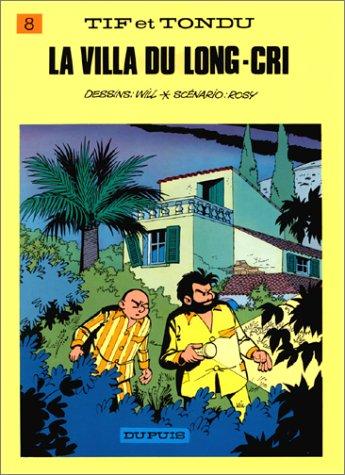Tif et Tondu, tome 8 : La Villa du long cri