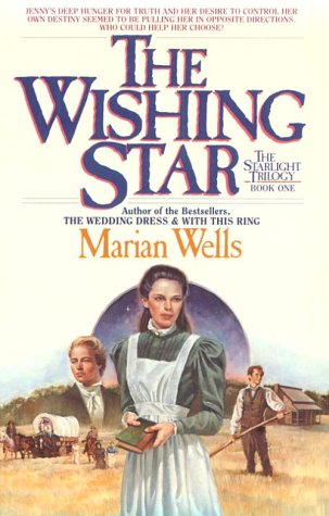 The Wishing Star (Starlight Trilogy)