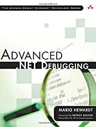 Advanced .NET Debugging (Addison-Wesley Microsoft Technology)