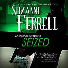 Seized: An Edgars Family Novella