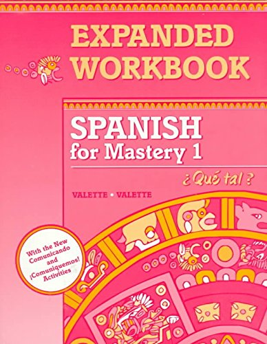[(Spanish for Mastery 1 Expanded Workbook : Que Tal?)] [By (author) Jean-Paul Valette ] published on (January, 1994)