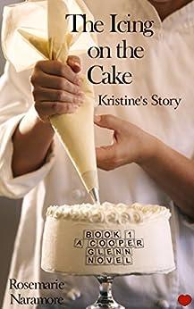The Icing on the Cake  (A Cooper Glenn Novel) (English Edition) par [Naramore, Rosemarie]