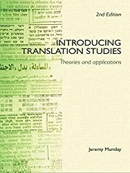 Introducing Translation Studies: Theories and Applications by Jeremy Munday (2008-08-02)