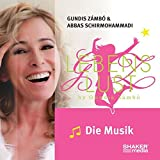 """Lebenslust - Die Musik: Der Soundtrack zur Erfolgs-CD """"Lebenslust"""" - Gundis Zámbó"""