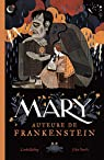 Mary, auteure de Frankenstein par Bailey