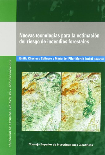 NUEVAS TECNOLOGÍAS PARA LA ESTIMACIÓN DEL RIESGO DE (Colección de Estudios Ambientales y Socioeconómicos)
