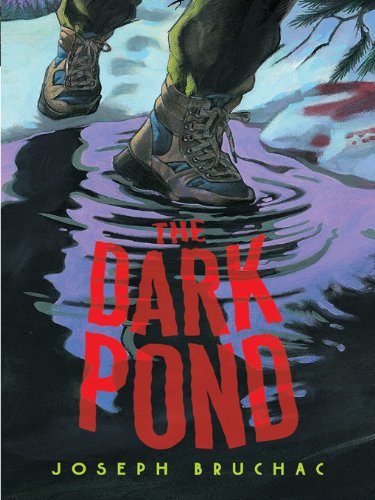 The Dark Pond por Joseph Bruchac
