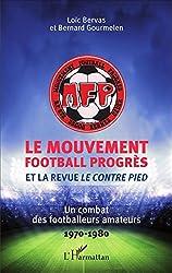 Le Mouvement football Progrès et la revue le Contre Pied