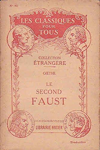 Le second faust (bilingue) par Goethe