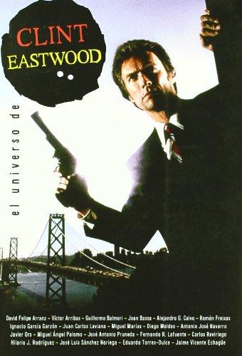 Universo De Clint Eastwood,El (Cine (notorious))
