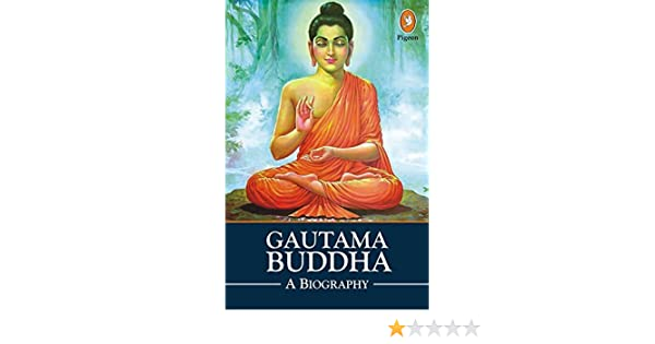 Amazon in: Buy Gautama Buddha A Biography Book Online at Low Prices