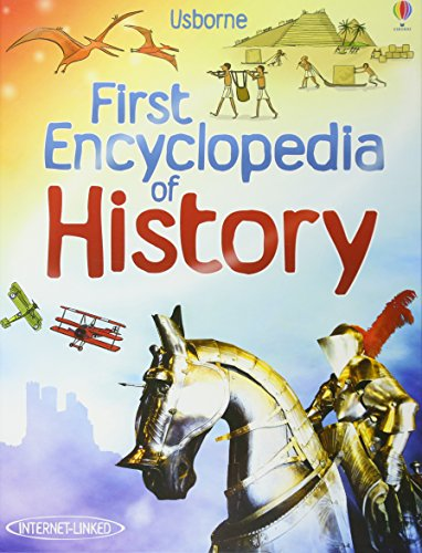 First Encyclopedia of History (Usborne First Encyclopedias)