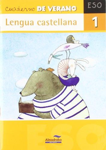 Cuaderno de verano. Lengua castellana 1 eso (Cuadernos de verano) - 9788483085912