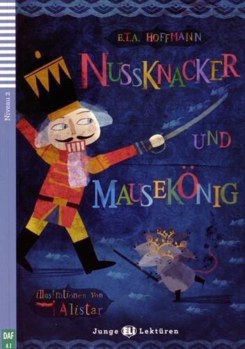 Nussknacker und Mausekönig. Con espansione online (Junge Lektüren)