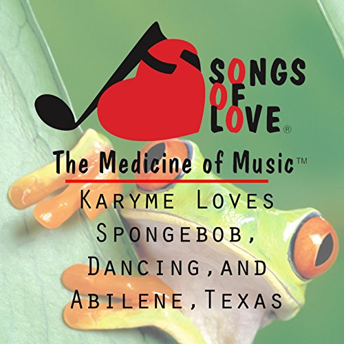 Karyme Loves Spongebob, Dancing, and Abilene, Texas