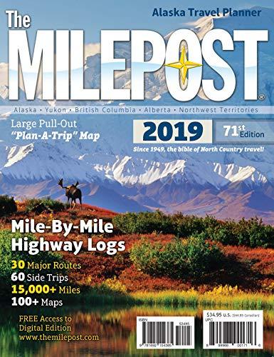The Milepost 2019: Alaska Travel Planner