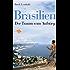 Brasilien: Der Traum vom Aufstieg