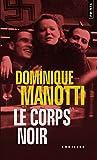 Telecharger Livres Le Corps noir (PDF,EPUB,MOBI) gratuits en Francaise