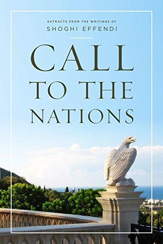 Call to the Nations por Shoghi Effendi
