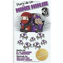 DIARIO DE UN NIÑO NINJA 3: Una Invasión Extraterrestre: (Una Divertida Aventura para Niños: 6 -12 Años)