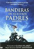 Banderas de Nuestros Padres [DVD] - Warner Bros. Entertainment - amazon.es