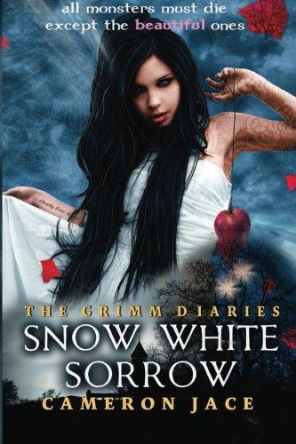 Snow White Sorrow: Volume 1 (The Grimm Diaries) por Cameron Jace