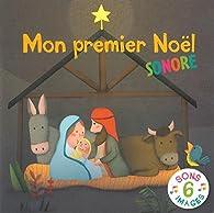 Mon premier Noël sonore par Emmanuelle Rémond-Dalyac