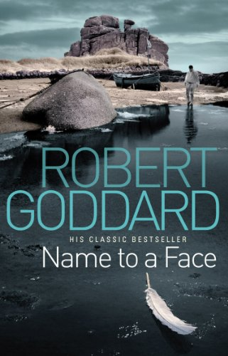 Name To A Face by [Goddard, Robert]