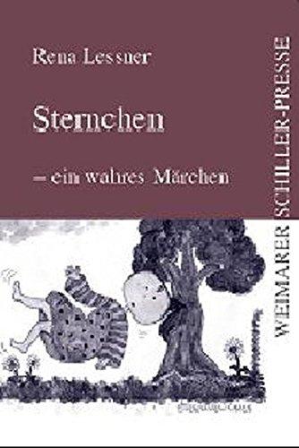 Sternchen - ein wahres Märchen (Weimarer Schiller-Presse)
