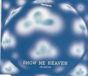 chimira show me heaven cd maxi chimira show me heaven cd maxi musik. Black Bedroom Furniture Sets. Home Design Ideas