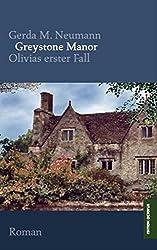Greystone Manor: Olivias erster Fall