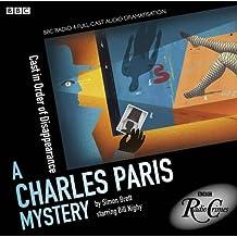 Charles Paris: Cast in Order of Disappearance: A BBC Radio 4 full-cast dramatisation (BBC Radio Crimes)