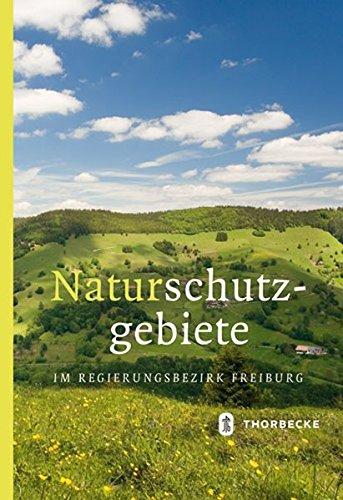 Naturschutzgebiete im Regierungsbezirk Freiburg