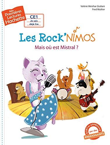Les Rock'nimos (1) : Mais où est Mistral ?