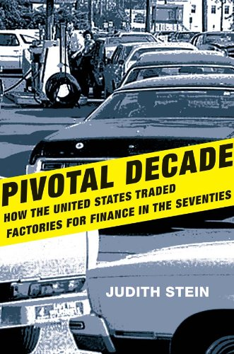 pivotal-decade-how-the-united-states-traded-factories-for-finance-in-the-seventies