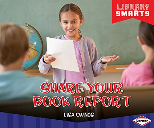 Share Your Book Report (Library Smarts) (English Edition)