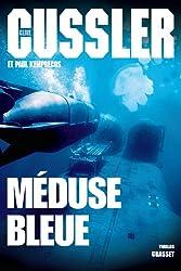 Méduse bleue: Thriller, traduit de l'américain par Bernard Gilles