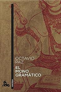 El Mono Gramático par Octavio Paz